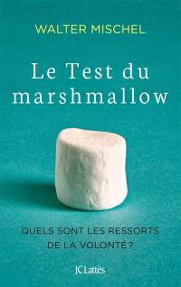 Le test du marshmallow : quels sont les ressorts de la volonté ?