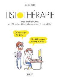 Listothérapie : mes talents inutiles et 101 autres listes indispensables à compléter