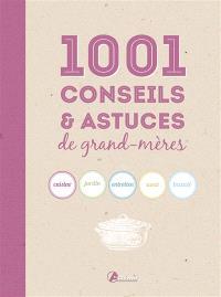 1.001 conseils & astuces de grand-mères