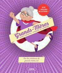 Grands-mères : leurs astuces, conseils et remèdes