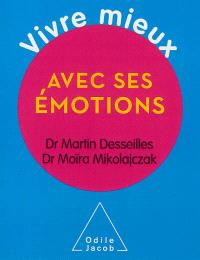 Vivre mieux avec ses émotions