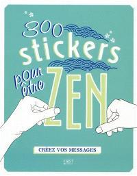 300 stickers pour être zen