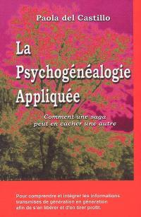 La psychogénéalogie appliquée : comment une saga peut en cacher une autre