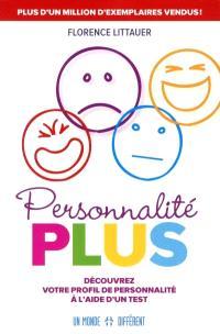 Personnalité Plus  : découvrez votre profil de personnalité à l'aide d'un test
