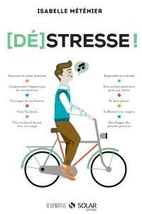 (Dé)stresse !