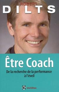 Etre coach : de la recherche de la performance à l'éveil