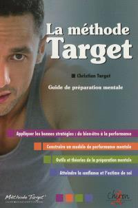 La méthode Target : guide de préparation mentale