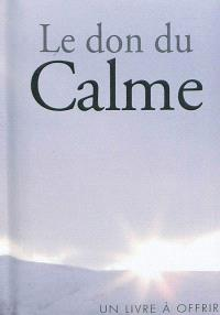 Le don du calme