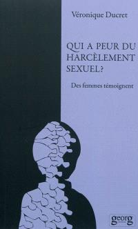 Qui a peur du harcèlement sexuel ? : des femmes témoignent