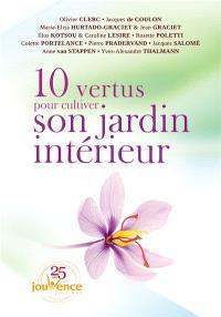 10 vertus pour cultiver son jardin intérieur