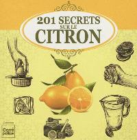 201 secrets sur le citron