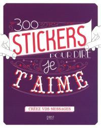 300 stickers pour dire je t'aime