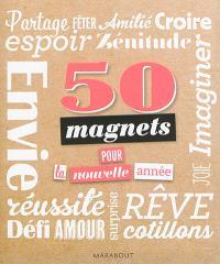50 magnets pour la nouvelle année