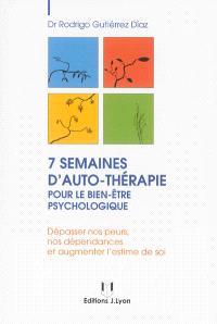 7 semaines d'auto-thérapie pour un bien-être psychologique