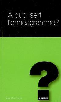 A quoi sert l'ennéagramme ?