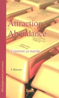 Attraction et abondance : comment ça marche
