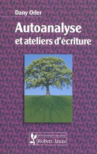 Autoanalyse et ateliers d'écriture