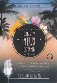 Dans les yeux de Yann. Volume 1