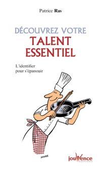 Découvrez votre talent essentiel : l'identifier pour s'épanouir