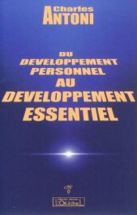 Du développement personnel au développement essentiel