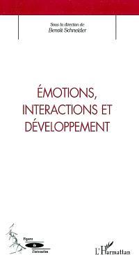 Emotions, interactions et développement