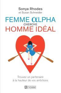 Femme alpha cherche homme idéal  : trouvez un partenaire à la hauteur de vos ambitions
