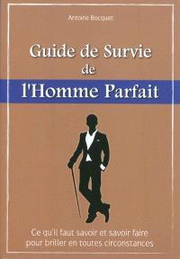 Guide de survie de l'homme parfait