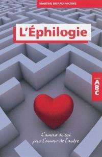 L'éphilogie : l'amour de soi pour l'amour de l'autre
