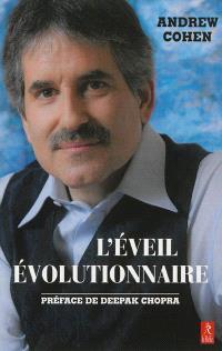L'éveil évolutionnaire : évoluer en conscience pour transformer la culture