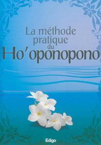 La méthode pratique du Ho'oponopono