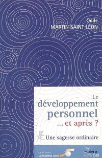 Le développement personnel... et après ? : une sagesse ordinaire