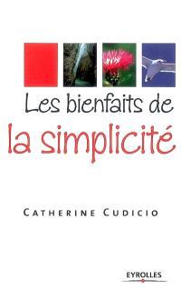 Les bienfaits de la simplicité