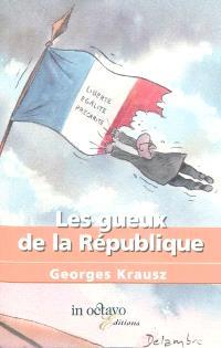 Les gueux de la république : récit