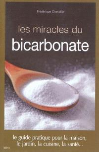Les miracles du bicarbonate : guide pratique