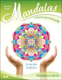 Mandalas croissance personnelle  : je me fais confiance