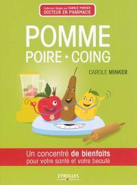 Pomme, poire & coing : un concentré de bienfaits pour votre santé et votre beauté