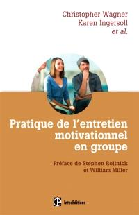 Pratique de l'entretien motivationnel en groupe