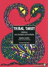 Tribal tarot : célébrez vos énergies primordiales