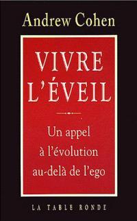 Vivre l'éveil : un appel à l'évolution au-delà de l'égo