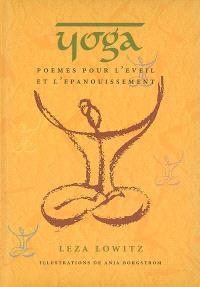 Yoga : poèmes pour l'éveil et l'épanouissement