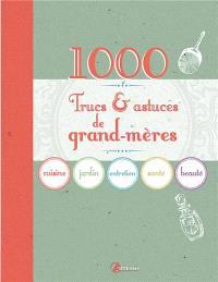 1.000 trucs & astuces de grand-mères
