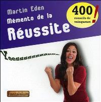 Mémento de la réussite : 400 conseils de vainqueurs !