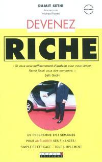 Devenez riche : un programme en 6 semaines pour améliorer ses finances ! : simple et efficace... tout simplement
