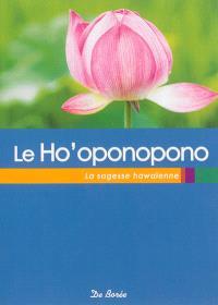 Le Ho'oponopono : la sagesse hawaïenne