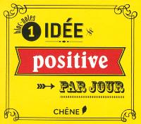 1 idée positive par jour : bloc-notes