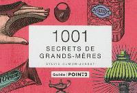1.001 secrets de grands-mères