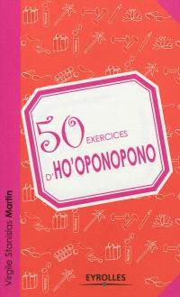 50 exercices d'ho'oponopono