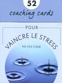 52 cartes pour vaincre le stress