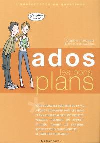 Ados, les bons plans