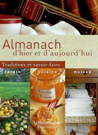 Almanach d'hier et d'aujourd'hui : traditions et savoir-faire